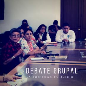 """Debate grupal: """"La Sociedad enJuicio"""""""